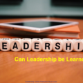 can leadership be learned